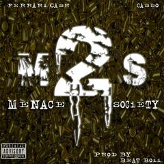 M.T.S (Menace to Society) [feat. Casso]