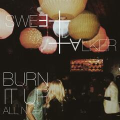 Burn It up All Night