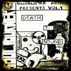 Death to Sound Vol. 1