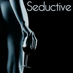Seductive - Soft Sexy Songs for an Intimate Evening