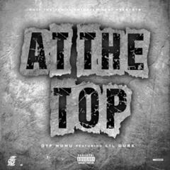 At the Top (feat. Lil Durk)