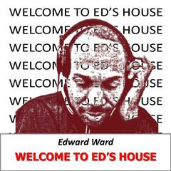 Welcome to Ed's House