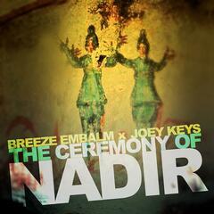 The Ceremony of Nadir