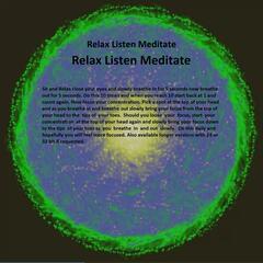 Relax Listen Meditate
