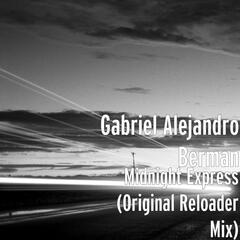 Midnight Express (Original Reloader Mix)