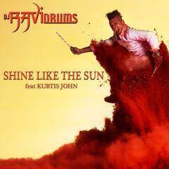 Shine Like the Sun (feat. Kurtis John)