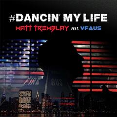 #Dancin' My Life (feat. Vfaus)