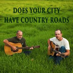 Does Your City Have Country Roads (feat. Leah Warrak)