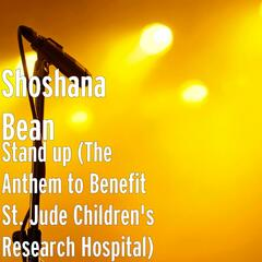 Stand up (The Anthem to Benefit St. Jude Children's Research Hospital)
