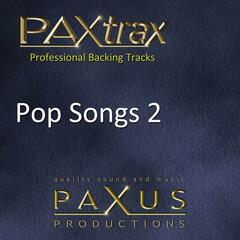 Paxtrax Professional Backing Tracks: Pop Songs 2