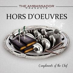 The Ambassador Presents Hors D'oeuvres