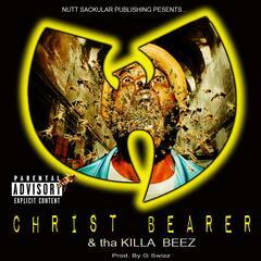 Christ Bearer & tha Killa Beez