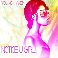 Notice U Girl (Mastered)