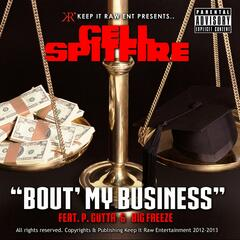 Bout My Business (Prod by Ny Bangerz) [feat. P. Gutta & Big Freeze]
