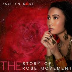 The Story of the Rose Movement
