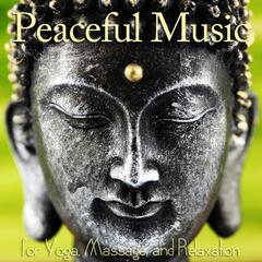 Peaceful Music for Yoga, Massage, and Relaxation
