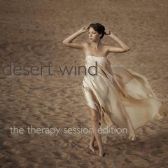 Desert Wind the Therapy Session Edition
