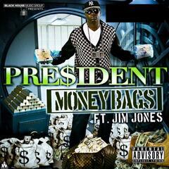 Money Bags (feat. Jim Jones)