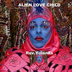 Alien Love Child (Dance Mix)