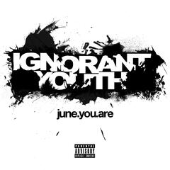 Ignorant Youth