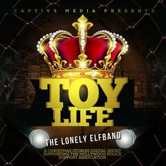 Toy Life (feat. Mrs. Claus)
