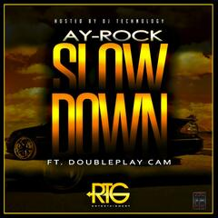 Slow Down (feat. DoublePlay Cam)