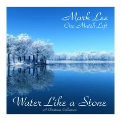 Water Like a Stone - A Christmas Collection