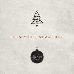 Crispy Christmas Day (feat. Papa Stump)