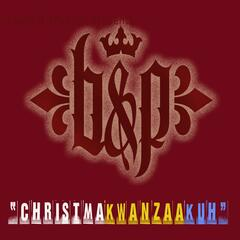 ChristmaKwanzaaKuh (feat. Lucy Graves, Lindsey Jenningz, Rogelio Douglas, Jr, David Anthony, Texacal, Sleep Deez & Lissa Laurie)