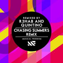 Chasing Summers (R3hab & Quintino Remix)