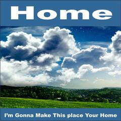 I'm Gonna Make This Place Your Home (New Remix Tribute to Phillip Phillips)