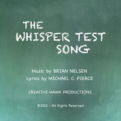 The Whisper Test Song