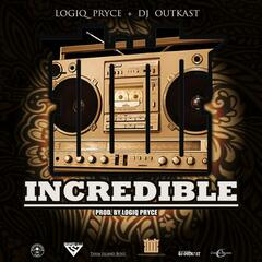 Incredible (feat. DJ Outkast)