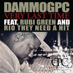 Very Last Time (feat. Rubi Green & Rio They Need a Hit)