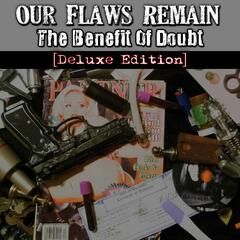 The Benefit of Doubt (Deluxe Edition)