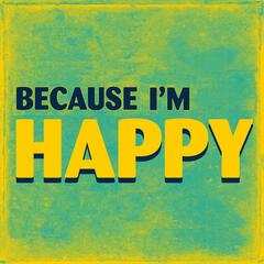 Because I'm Happy (Tribute to Pharell Williams)
