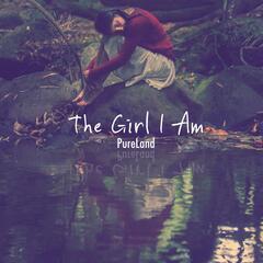 The Girl I Am