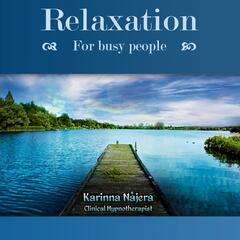 Relaxation for Busy People