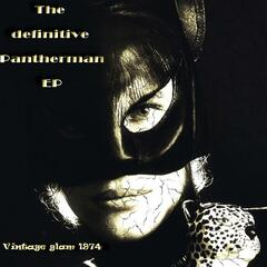 The Definitive Pantherman EP
