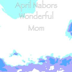 Wonderful Mom