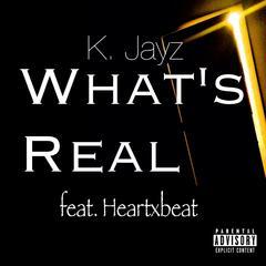 What's Real (feat. Elijah Klaus)