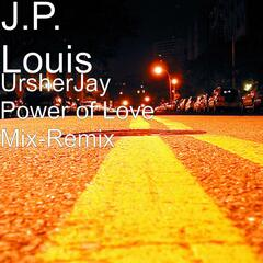 UrsherJay Power of Love Mix-Remix