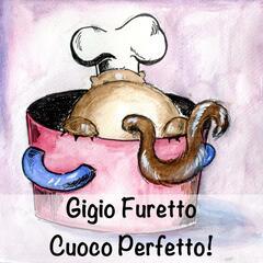Gigio Furetto Cuoco Perfetto