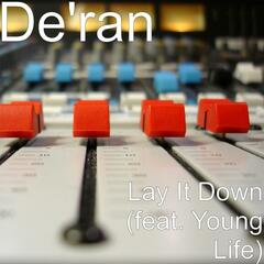 Lay It Down (feat. Young Life)