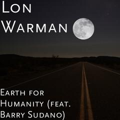 Earth for Humanity (feat. Barry Sudano)