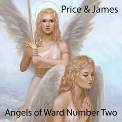 Angels of Ward Number Two (feat. James Price & Dwight James)