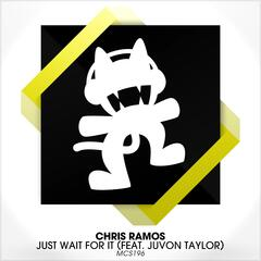 Just Wait for It (feat. Juvon Taylor)