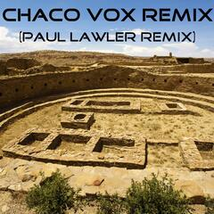 Chaco Vox (Paul Lawler Remix)