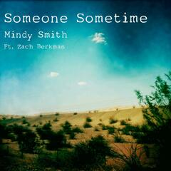 Someone Sometime (feat. Zach Berkman)