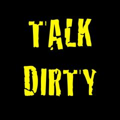 Talk Dirty to Me (Been Around the World)